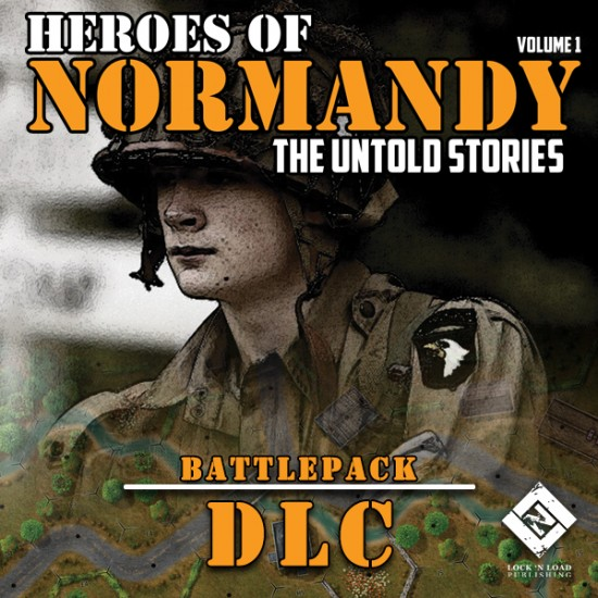 LnLT Digital Heroes of  Normandy - The Untold Stories Battlepack DLC