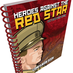 Heroes Against the Red Star Companion Book