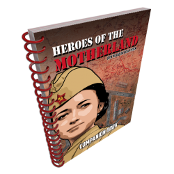 Heroes of the Motherland Companion Book
