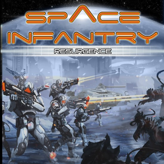 Space Infantry Resurgence