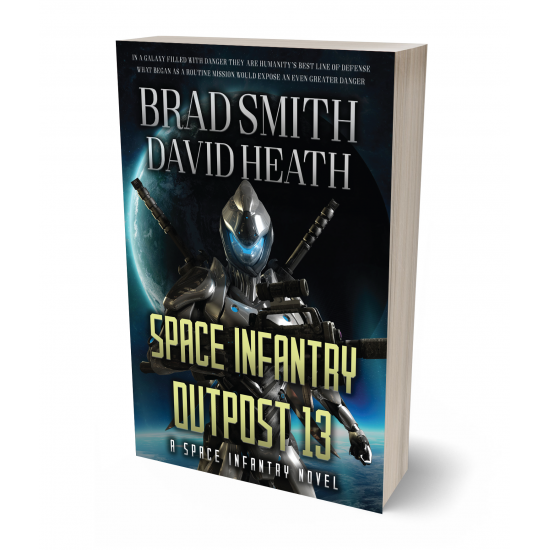 Space Infantry Outpost 13 (Space Infantry Series Book 1)