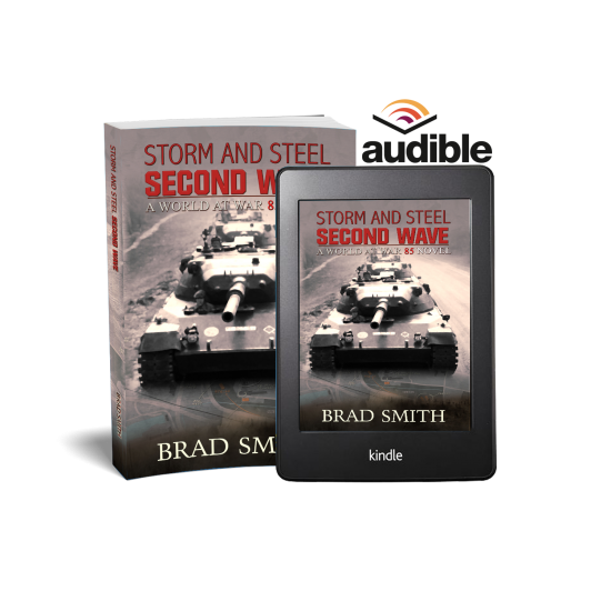 Storm and Steel Second Wave (World At War 85 Series Book 2)